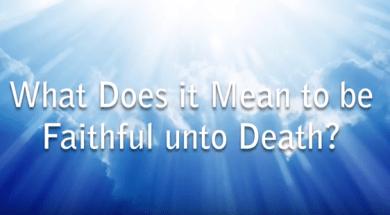 Faithful-unto-death