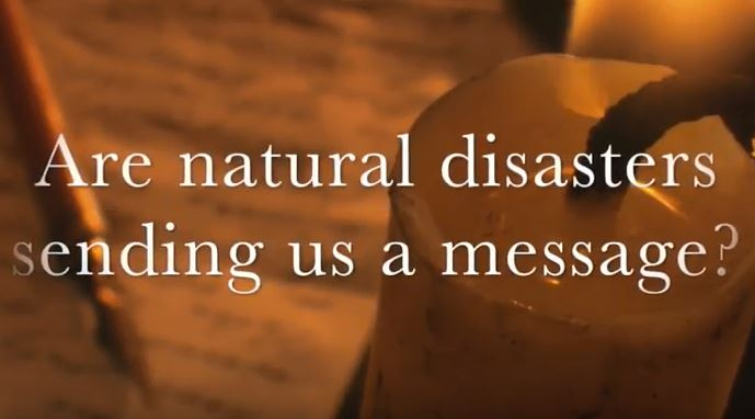 VIDEO: Moments that Matter – Are Natural Disasters Sending Us a Message?