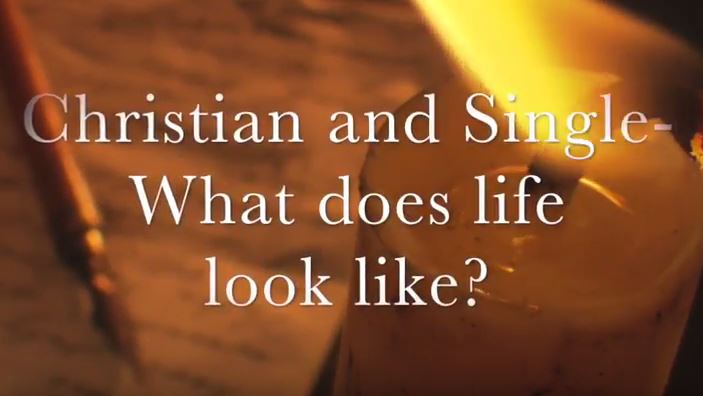 VIDEO: Moments that Matter – Christian and Single – What Does That Looks Like?