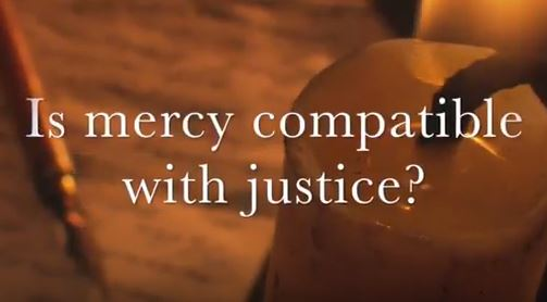 VIDEO: Moments that Matter – Is Mercy Compatible With Justice?