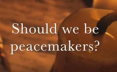 VIDEO: Moments that Matter – Should We Be Peacemakers?