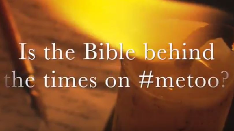 VIDEO: Moments that Matter – Is the Bible Behind the Times on #MeToo?