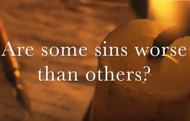VIDEO: Moments that Matter – Are Some Sins Worse Than Others?