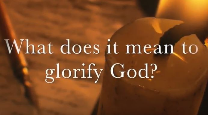 VIDEO: Moments that Matter – What Does it Mean to Glorify God?