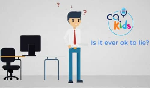 VIDEO: CQ Kids – Is it Ever Okay to Lie?