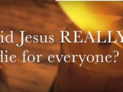 Did Jesus really die for everyone