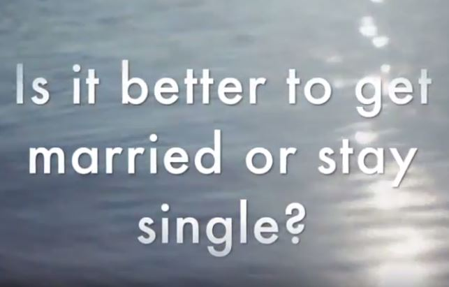 VIDEO: Bible 101 – Is it Better to be Married or Stay Single?