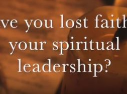 Have you lost faith in your spiritual leadership?