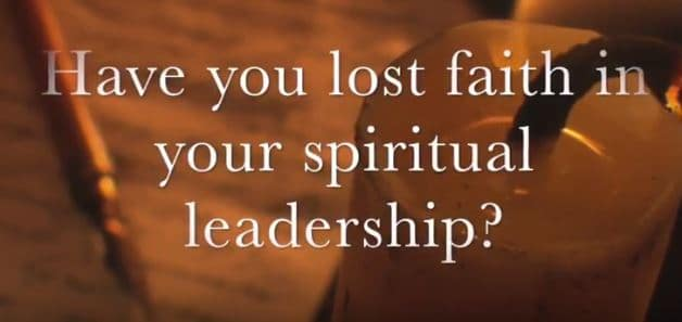 VIDEO: Moments that Matter – Have You Lost Your Faith in Your Spiritual Leaders?