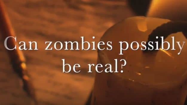 VIDEO: Moments that Matter – Can Zombies Possibly Be Real?