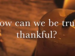 how can we be truly thankful