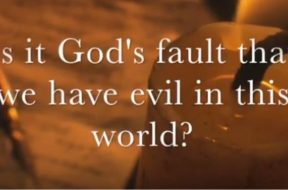 Is it God's fault we have evil