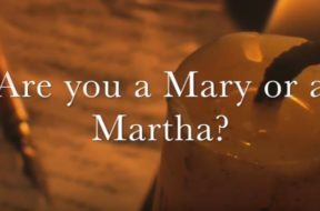 Are you a Mary or a Martha