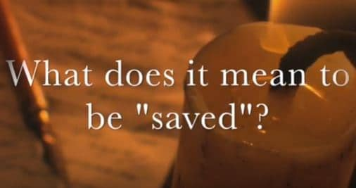 VIDEO: Moments that Matter – What Does it Mean to be Saved?