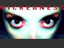Are the wicked winning - wickedness
