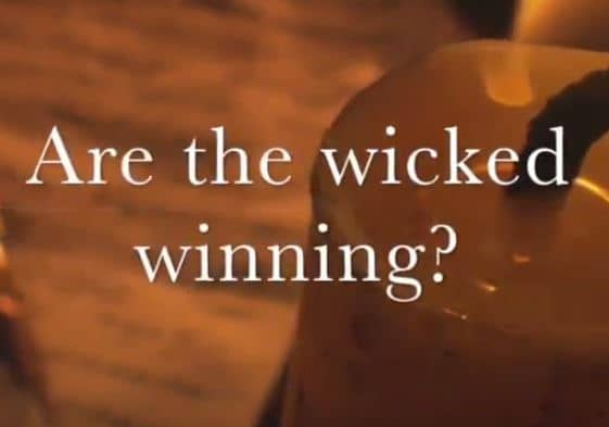 VIDEO: Moments that Matter – Are the Wicked Winning?