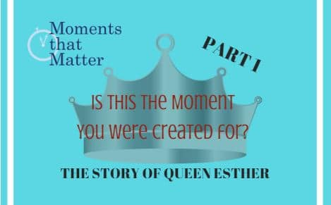 VIDEO: Moments that Matter – Is This the Moment You Were Created For?