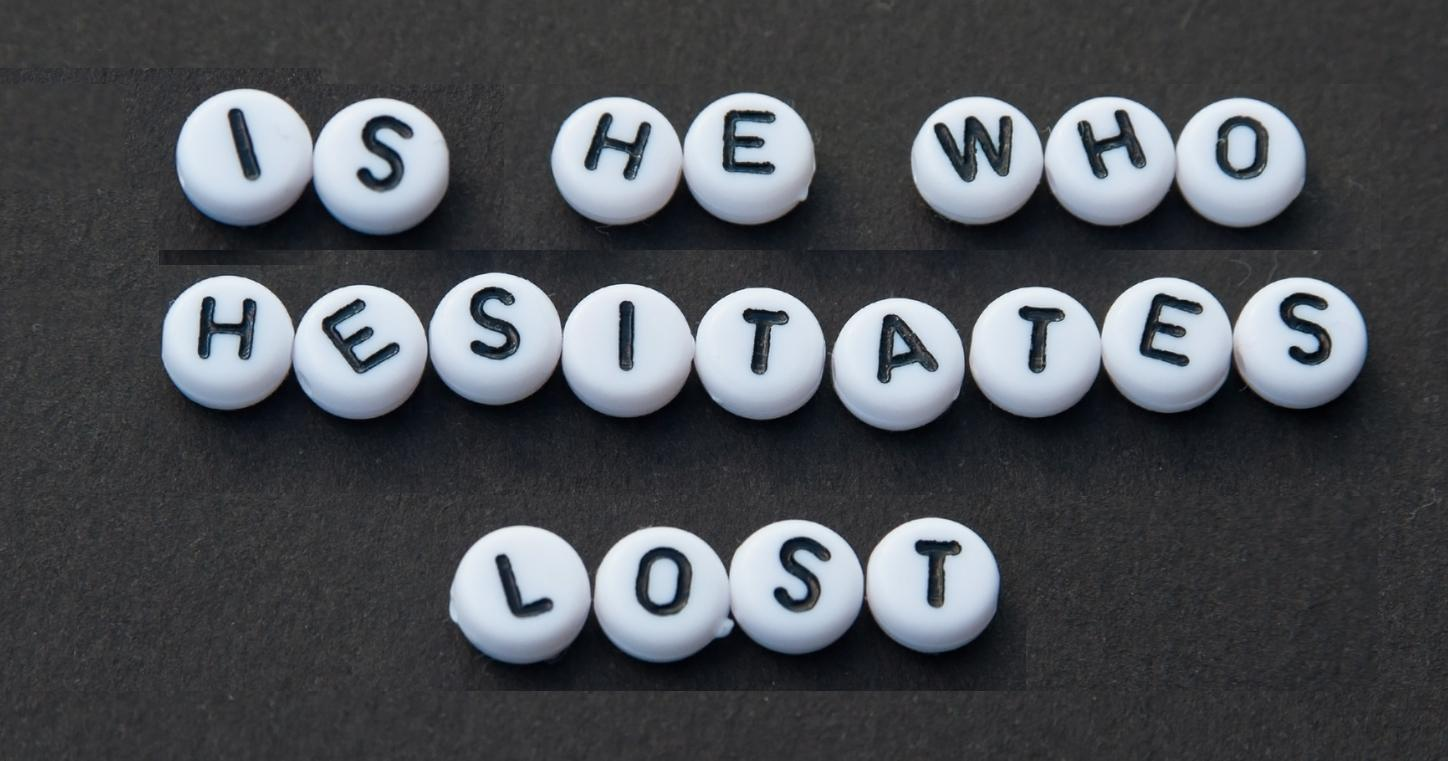 Is He Who Hesitates Really Lost? The Story of Lot