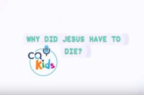 kids-why-did-Jesus-have-to-die
