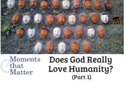 mtm God love humanity pt 1