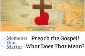 mtm preach the gospel
