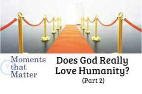 mtm God love humanity pt 2