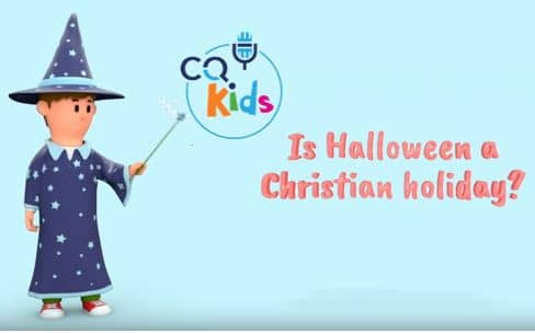 VIDEO: CQ Kids – Is Halloween a Christian Holiday?