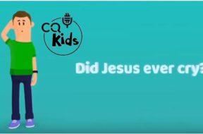 kids – did Jesus ever cry
