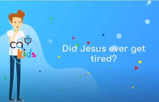 kids did Jesus ever get tired
