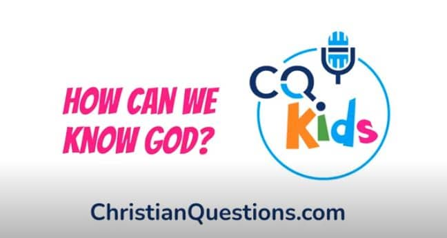 kids how can we know God